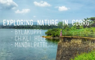 backpacking coorg bylakuppe chikli hole mandalpatti