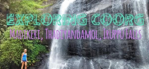 touring coorg thadyiandamol and iruppu falls