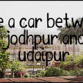 hire a car between udaipur and jodhpur