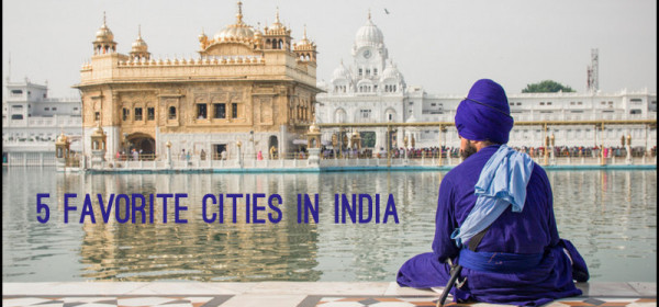 5 favorite cities india feature image
