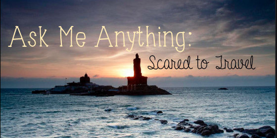 ask me anything scared to travel feature size