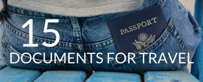 15 necessary documents to take while traveling