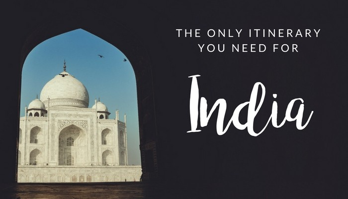 This is the best itinerary for India! Even after living here and seeing more, I'd still take this same 3-month path again.
