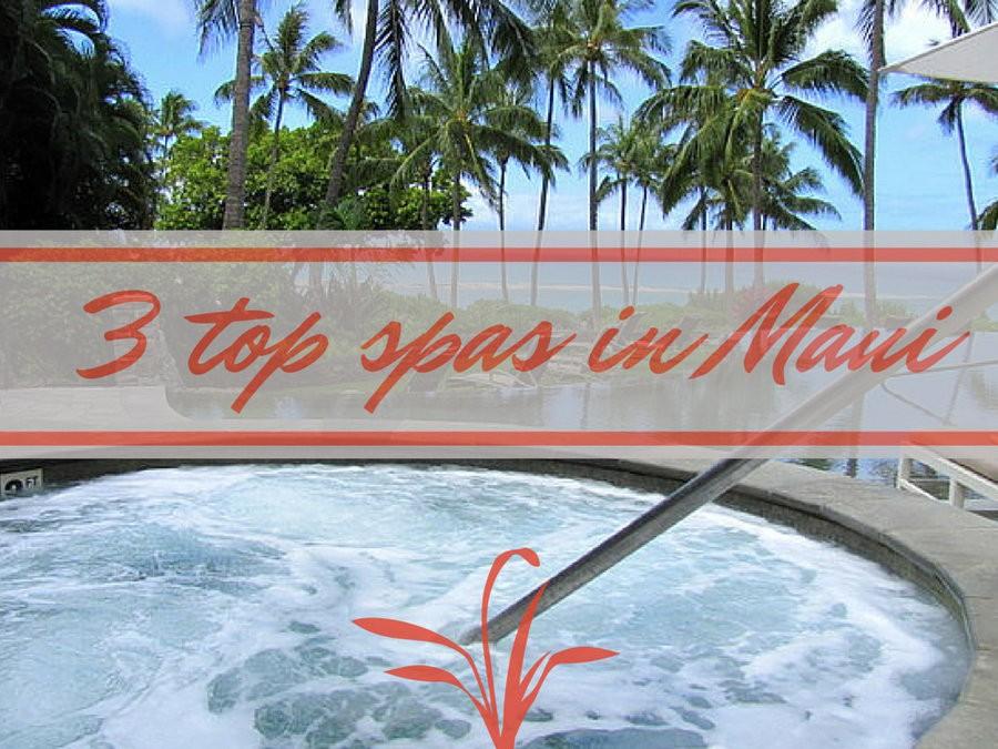 top spas maui hawaii
