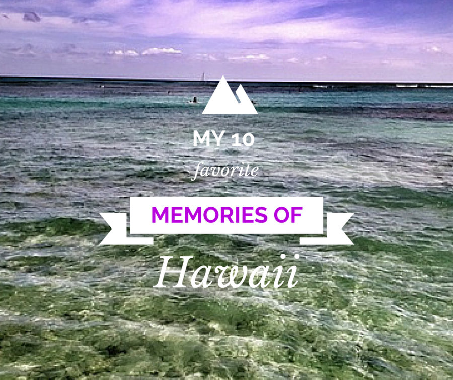things to do in hawaii favorite things i did in hawaii