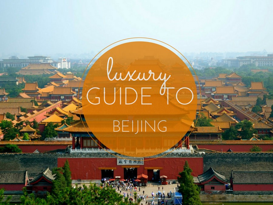 luxury guide to Beijing