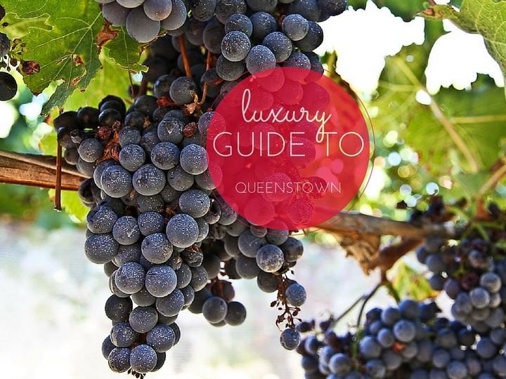 luxury guide to queenstown new zealand