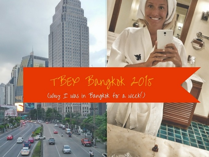 My Week in Bangkok for TBEX Asia 2015