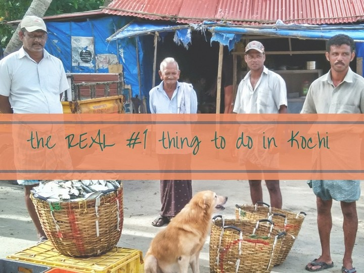 number 1 thing to do in kochi fishing village