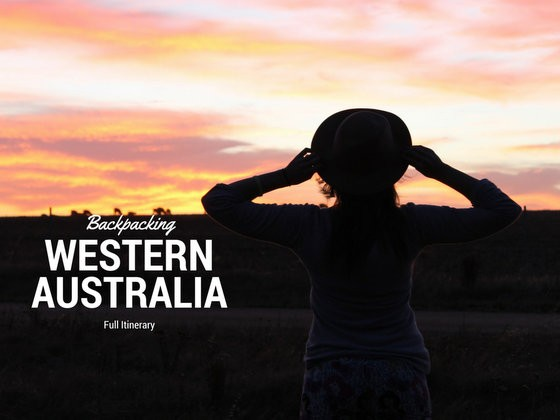 3 Week Guide to Backpacking Western Australia