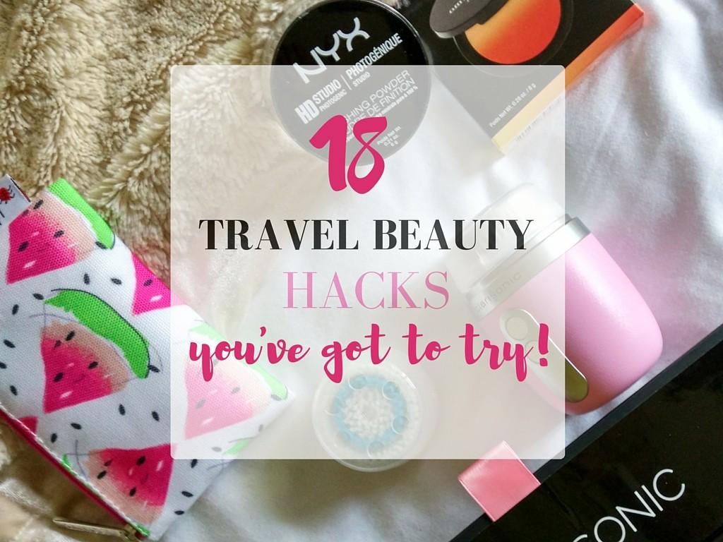 Travel Beauty Hacks