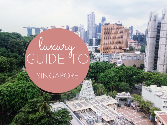 Luxury Guide to Singapore
