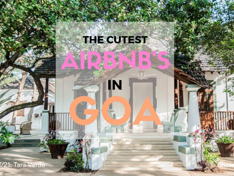 Here Are The Cutest Luxury & Budget Airbnb's in Goa