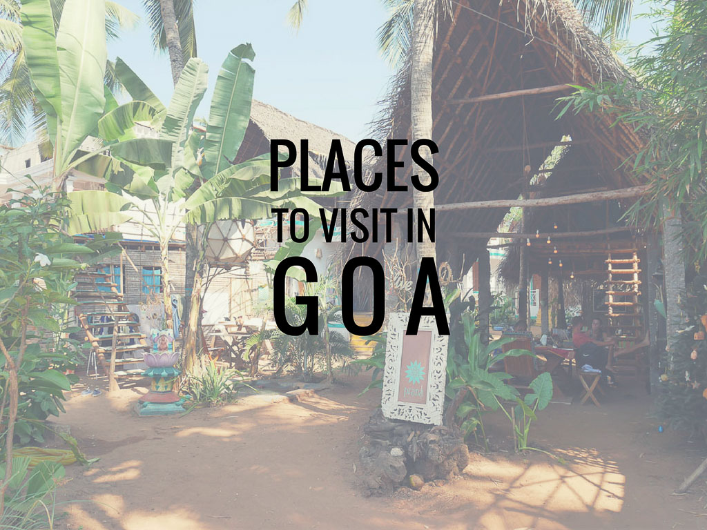 Places to Visit in Goa For Tourists