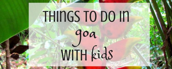 things to do in goa with kids pinterest-1