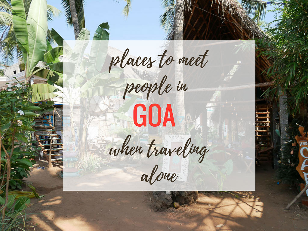 Places to Meet People in Goa While Traveling Alone