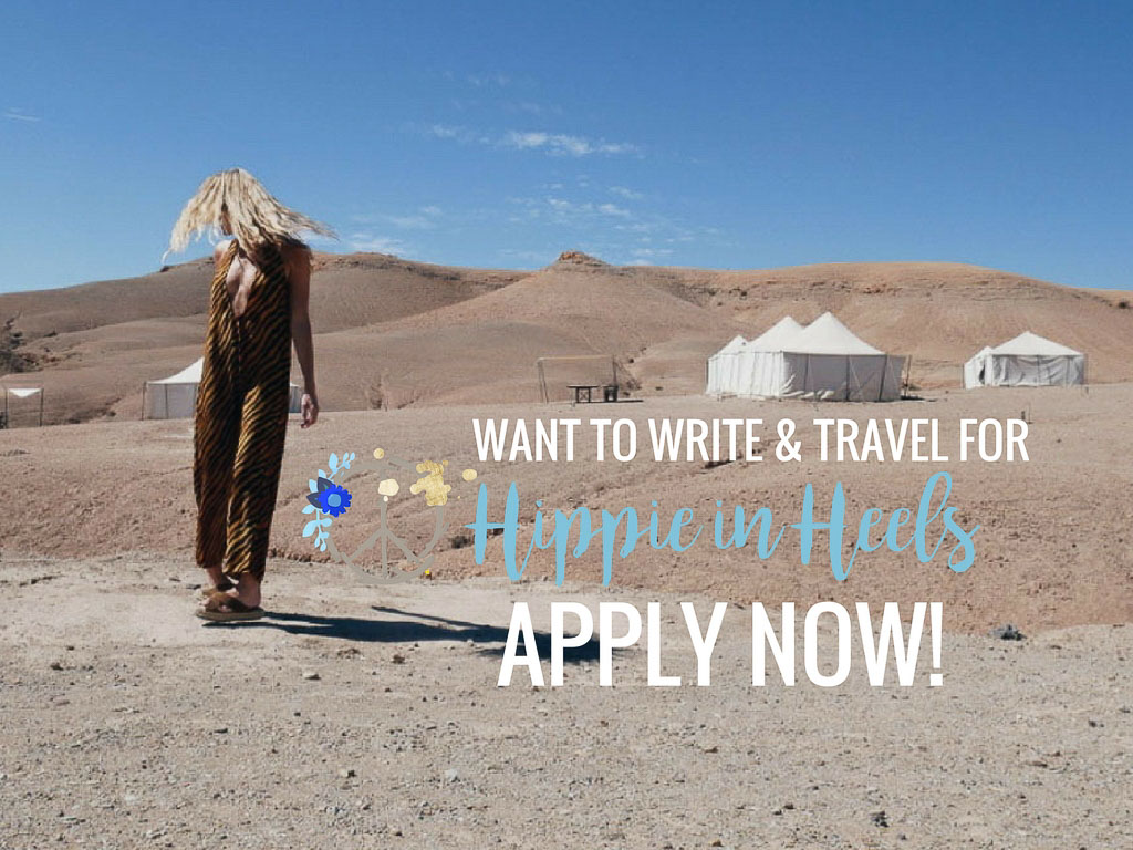 Do you want to write and travel for Hippie in Heels? Apply Now!