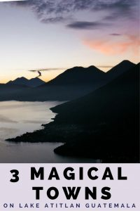 3 magical towns lake atitlan pinterest