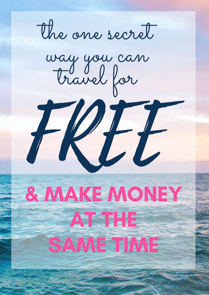 One Secret Way to Travel For Free You've Got to Try