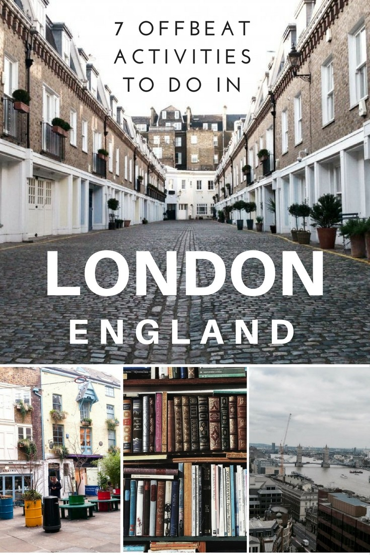 7 offbeat activities to do in london england