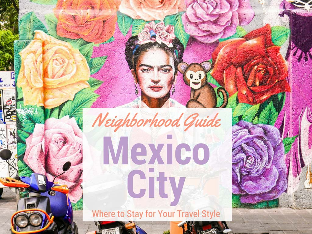 Mexico city neighborhood guide where to stay for your for Where to stay in mexico city