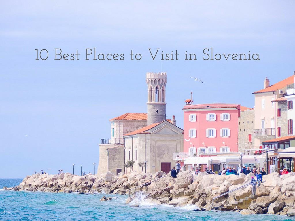 10 best places to visit in slovenia hippie in heels