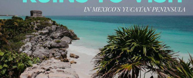 ruins yucatan peninsula mexico