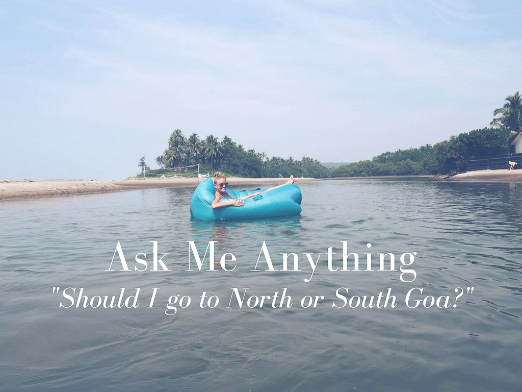 ask me anything should i go to north or south goa hippie in heels. Black Bedroom Furniture Sets. Home Design Ideas