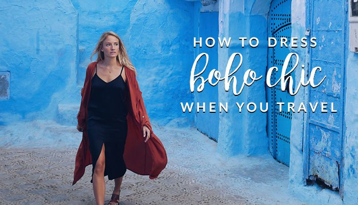 How To Dress Boho Chic When You Travel