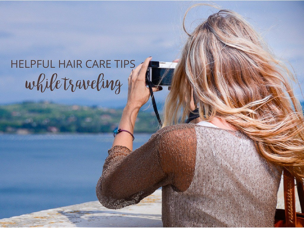 My Favorite Travel Hair Care Tips & Products