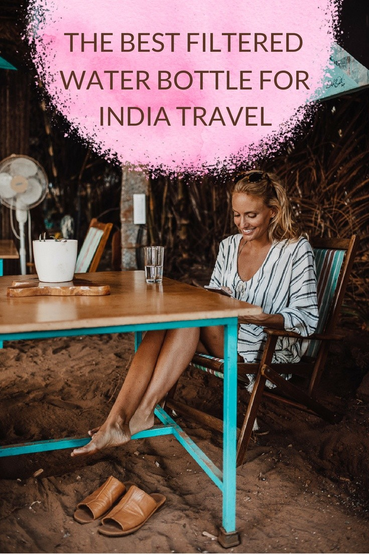Do You Need a Filtered Water Bottle For India Travel?