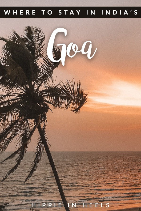 Wondering where to stay in Goa, India? Here's your ultimate guide by beach