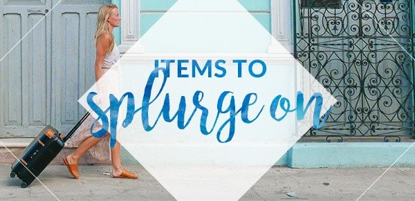 Items to Splurge On