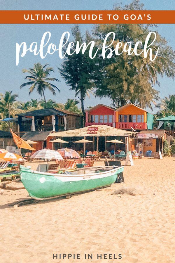 A guide to Palolem Beach, Goa, India