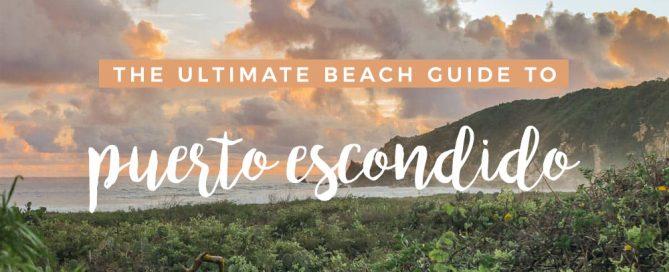 Puerto Escondido Beach Guide