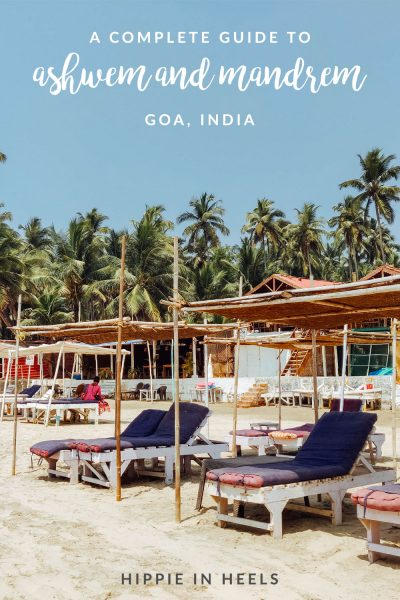 All you need to know for visiting Ashwem and Mandrem Beach in Goa, India