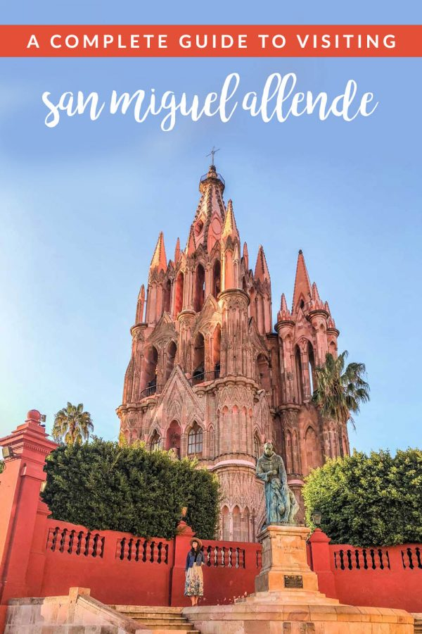 All the best things to do in San Miguel Allende, Mexico