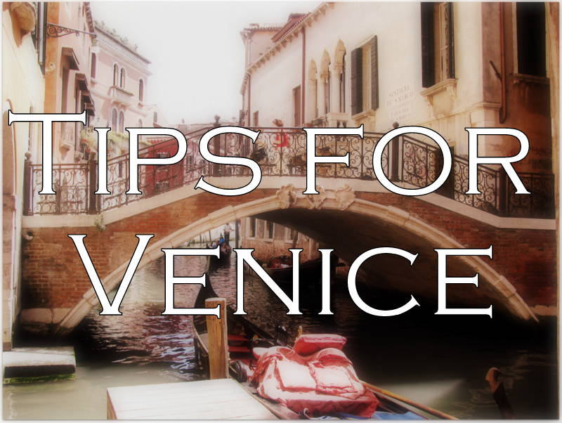 tips for venice