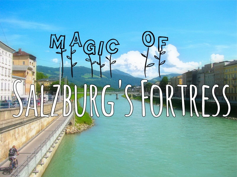 magic of salzburg fortress
