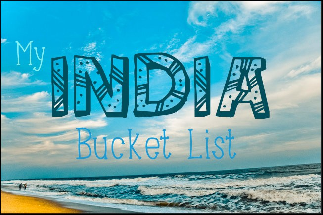 india travel bucket list